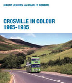 Crosville in Colour 1965 - 1985 - Martin Jenkins