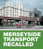 Merseyside Transport Recalled - Martin Jenkins