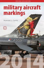 ABC Military Aircraft Markings 2014 - Howard J. Curtis