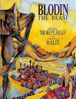 Blodin the Beast - Michael Morpurgo