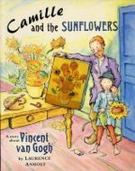 Camille and the Sunflowers : Big Book - Laurence Anholt