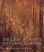 Dream Plants for the Natural Garden - Henk Gerritsen