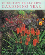 Christopher Lloyd's Gardening Year - Christopher Lloyd
