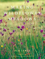 Making a Wildflower Meadow - Pam Lewis