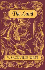 The Land - Vita Sackville-West
