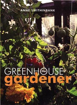 The Greenhouse Gardener - Anne Swithinbank