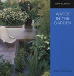 Water in the Garden - Andi Clevely