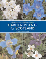 Garden Plants for Scotland : A Guide for the Scottish Gardener - Kenneth Cox