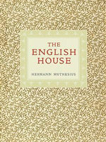 The English House - Hermann Muthesius