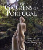 Gardens Of Portugal - Helena Attlee