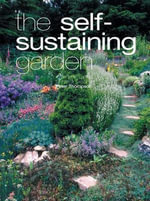The Self-sustaining Garden - Peter Thompson