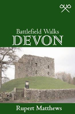 Battlefield Walks : Devon - Rupert Matthews
