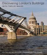 Discovering London's Buildings : With Twelve Walks - John Bold