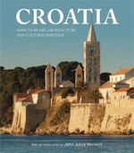 Croatia : Aspects of Art, Architecture and Cultural Heritage