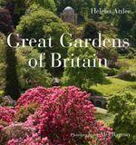 Great Gardens of Britain - Helena Attlee
