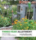 The Three-year Allotment Notebook - Joanna Cruddas