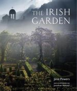 The Irish Garden - Jane Powers