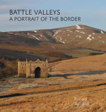 Battle Valleys : A Portrait of the Border - Ronald Turnbull