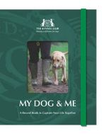 My Dog and Me : A Record Book : A Record Book to Capture Your Life Together