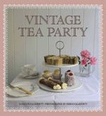 Vintage Tea Party - Carolyn Caldicott