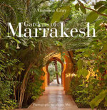 Gardens of Marrakesh - Angelica Gray