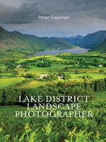 Lake District Landscape Photographer - Peter Freeman
