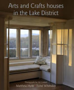 Arts and Crafts Houses in the Lake District - Matthew Hyde