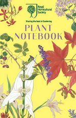 RHS Plant Notebook - Royal Horticultural Society