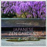 Japanese Zen Gardens - Yoko Kawaguchi