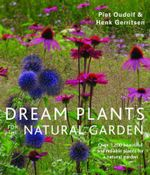 Dream Plants for the Natural Garden - Piet Oudolf