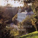 Agatha Christie at Home - Hilary Macaskill