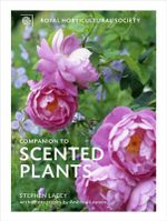 The RHS Companion to Scented Plants - Stephen Lacey