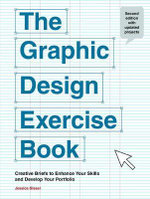 The Graphic Design Exercise Book - Jessica Glaser