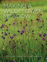 Making a Wildflower Meadow - Pam Lewis