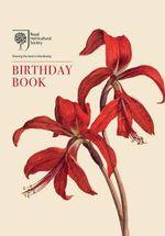 The RHS Birthday Book - Brent Elliott
