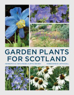 Garden Plants for Scotland - Kenneth Cox
