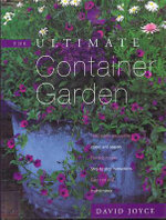 The Ultimate Container Garden - David Joyce