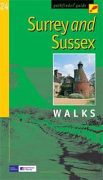 Surrey and Sussex : Walks