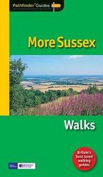 Pathfinder More Sussex : Walks