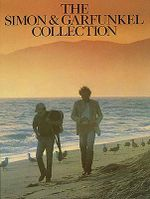 The Simon and Garfunkel Collection : Paul Simon/Simon & Garfunkel - Paul Simon