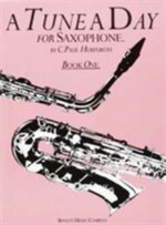 A Tune a Day for Saxophone Book One : Bk. 1