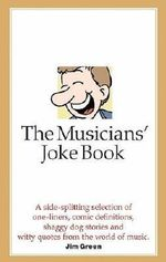 The Musicians' Joke Book - James Green
