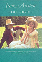 Jane Austin : the Music : [themes from Sense and Sensibility and Pride and Prejudice - Roy Macleod