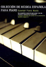 Coleccion de Musicsa Espanola Para Piano - Music Sales Corporation