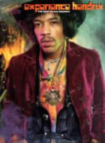 The Best of Jimi Hendrix - Experience Hendrix (Transcribed Scores) : Transcribed Scores - Jimi Hendrix