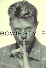 Bowie Style - Mark Paytress