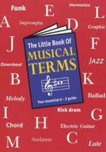 The Little Book of Musical Terms - Music Sales Corporation