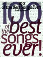 100 of the Best Songs Ever! : For Keyboard - Daniel Scott