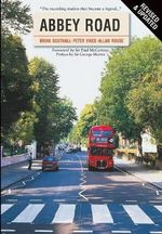 Abbey Road : The Story of the World's Most Famous Recording Studios - Brian Southall