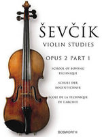 The Original Sevcik Violin Studies: Part 1 : School of Bowing Technique